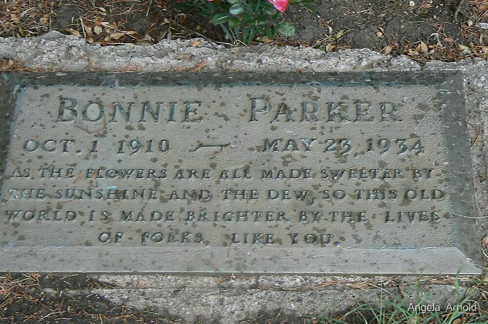 Bonnie Parker by Angela  Arnold