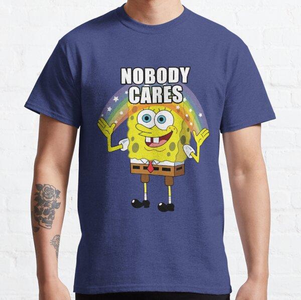 Spongebob Nobody Cares Classic T-Shirt