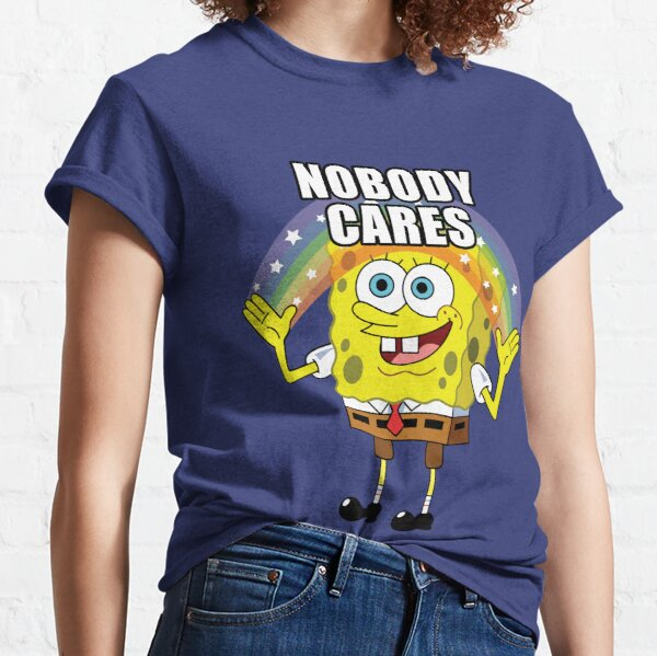 Spongebob Nobody Cares Classic T-Shirt