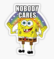 Spongebob Nobody Cares Sticker
