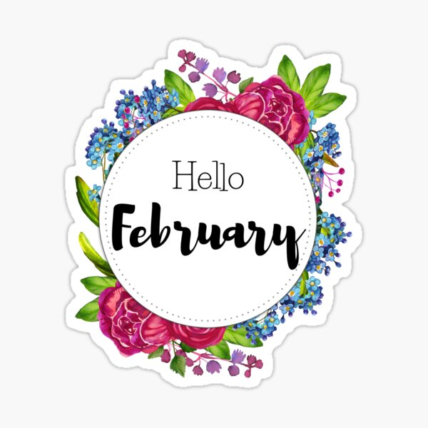 Hello February - monthly cover for planners, bullet journals  Sticker