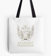 ACCOUNT MANAGER Tote Bag