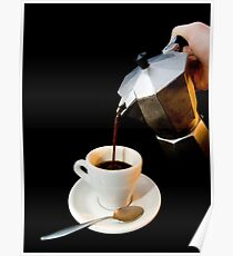 Fresh coffee for one Poster