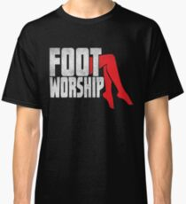 foot fetish - foot worship Classic T-Shirt