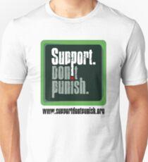 Support Don't Punish Unisex T-Shirt