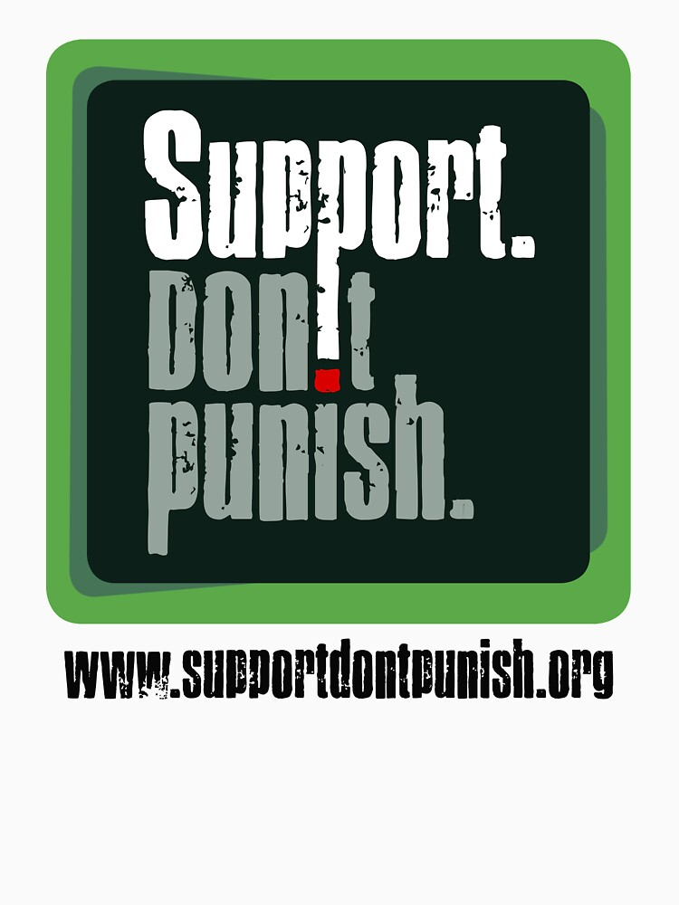 Support Don't Punish | Unisex T-Shirt