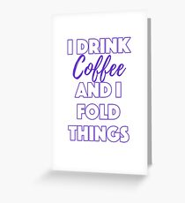 Funny Coffee and Origami Humor Greeting Card