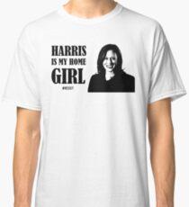 Kamala Harris IS my home girl Classic T-Shirt