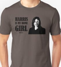 Kamala Harris IS my home girl T-Shirt