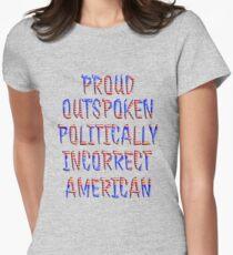 Politically Incorrect American  T-Shirt