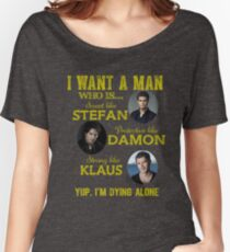 the vampire diaries - i want the man Women's Relaxed Fit T-Shirt