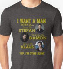 the vampire diaries - i want the man Unisex T-Shirt