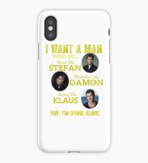 the vampire diaries - i want the man iPhone Case