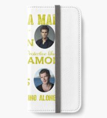 the vampire diaries - i want the man iPhone Wallet/Case/Skin
