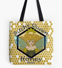Bitchy Queen Honey - Mead Tote Bag