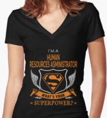 HUMAN RESOURCES ASMINISTRATOR Women's Fitted V-Neck T-Shirt