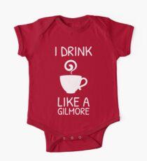 I Drink Coffee Like A Gilmore One Piece - Short Sleeve