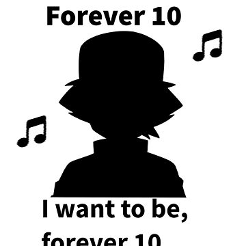 Forever 10... by findingNull