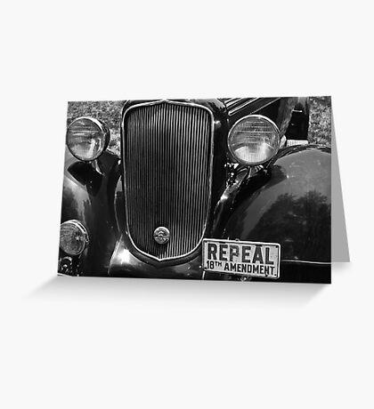 Repeal 18th Amendment Greeting Card