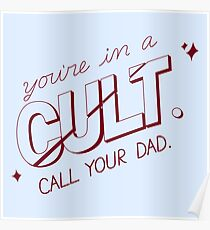you're in a cult. call your dad. (MFM) Poster