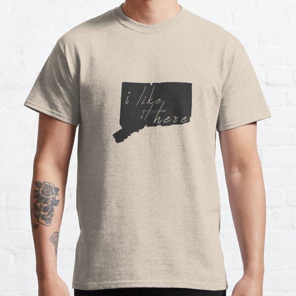 I Like It Here Connecticut Classic T-Shirt