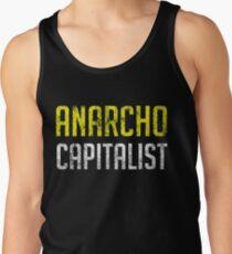 Anarcho Capitalist Libertarian Anarchist Tank Top