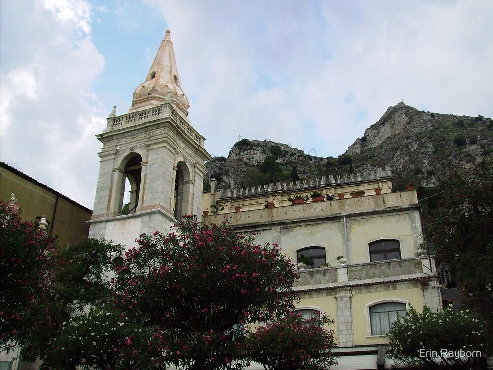 Steeple, Taormina, Sicily by Erin Rayborn