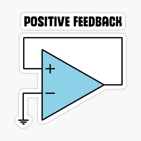 Positive Feedback Sticker