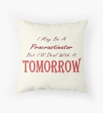 Funny Ironic Quote Throw Pillow