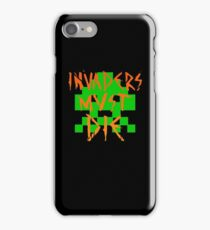 INVADERS MUST DIE I iPhone Case/Skin