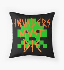 INVADERS MUST DIE I Throw Pillow