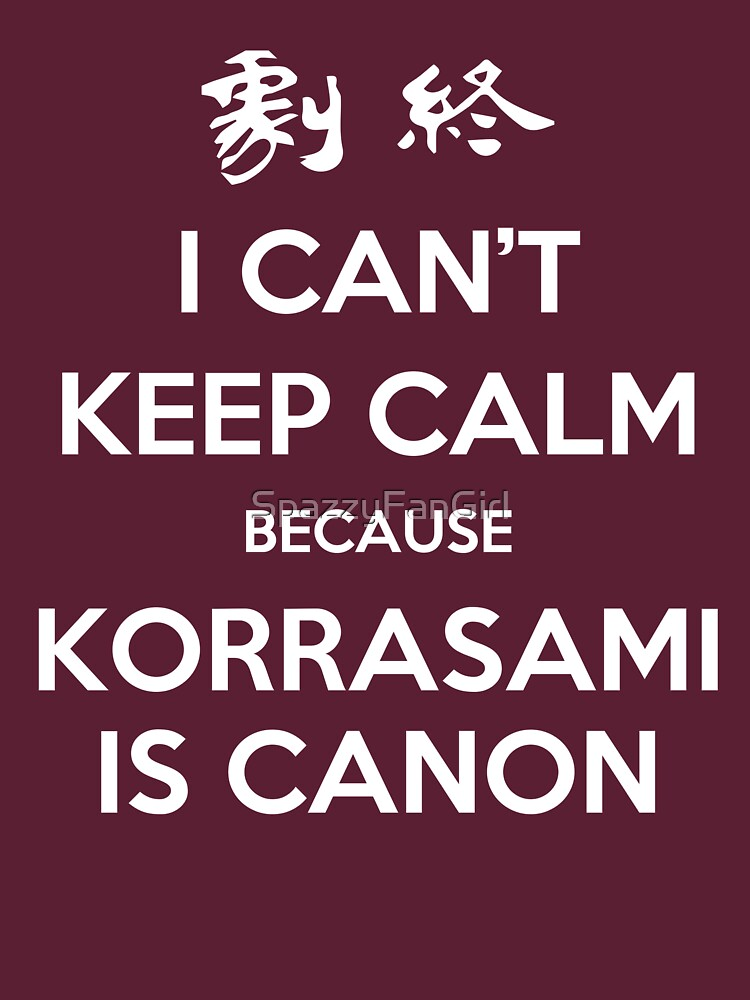 I CAN'T KEEP CALM - KORRASAMI | Unisex T-Shirt