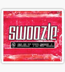 Swoozle - Never Say Die Sticker