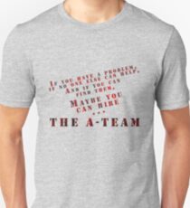 Then Maybe You Can Hire... The A-Team T-Shirt