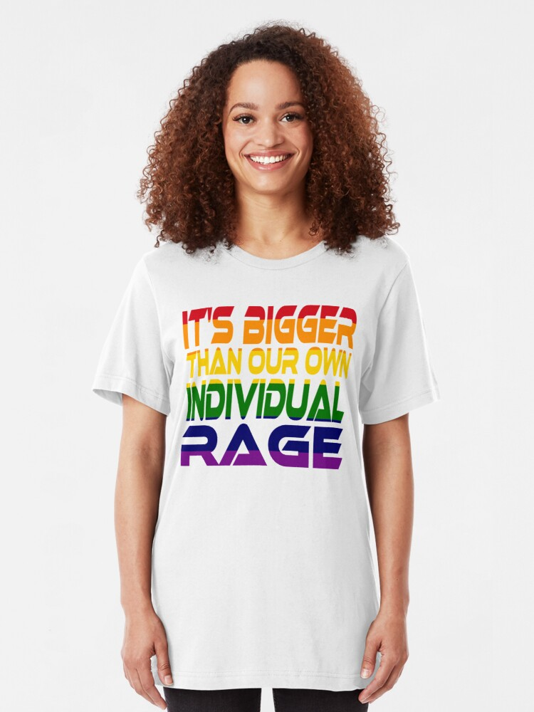 Alternate view of It's Bigger Than Our Own Individual Rage (Rainbow) Idium Series Slim Fit T-Shirt