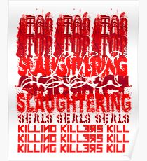 Killing Killers Kill....Seals Poster