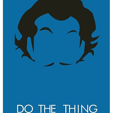 Do The Thing  by sergboy