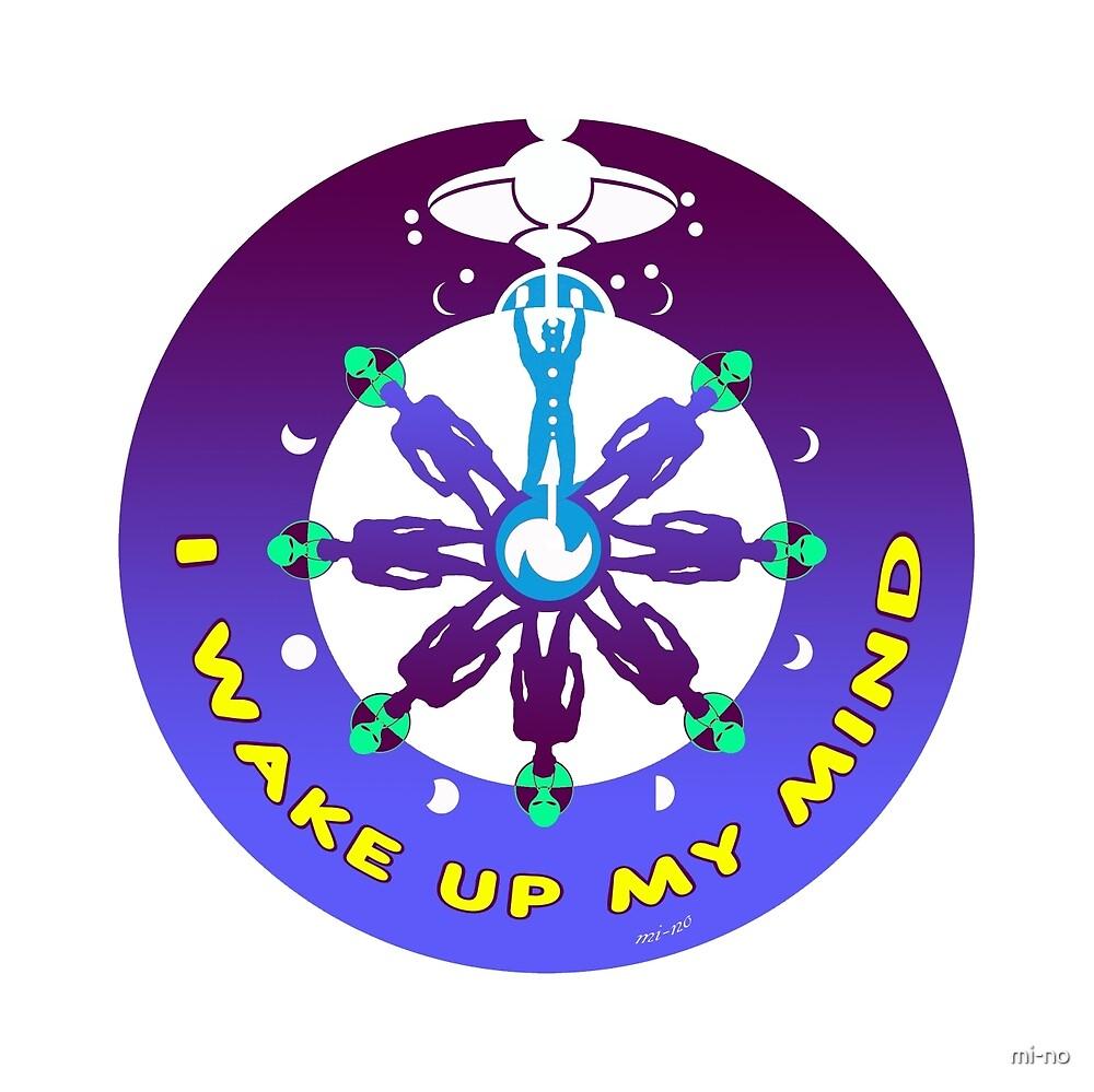 I wake up my mind by mi-no