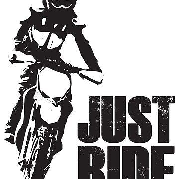 Just Ride- Motorcyle Rider  by Janja