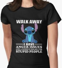 Walk Away I Have Anger Issues And A Serious Dislike For Stupid People Stitch T-shirts Women's Fitted T-Shirt