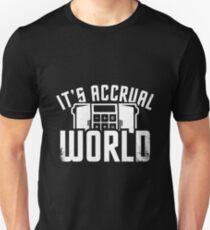 Its Accrual World Shirt T-Shirt
