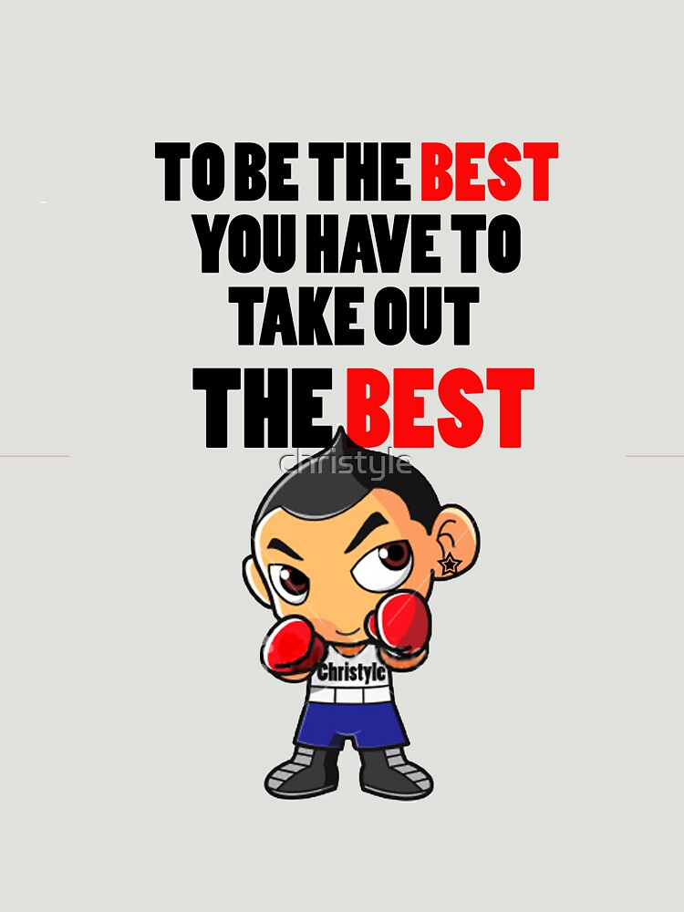 to be the best you have to take out the best by christyle