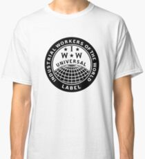 INDUSTRIAL WORKERS OF THE WORLD Classic T-Shirt