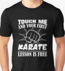 First Karate Lesson Is Free Shirt Unisex T-Shirt
