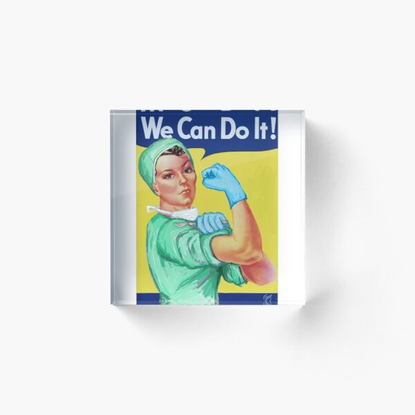 Rosie the Riveter Medical or Surgical Doctor  Acrylic Block