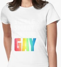 Funny gay tee gay pride shirt Womens Fitted T-Shirt