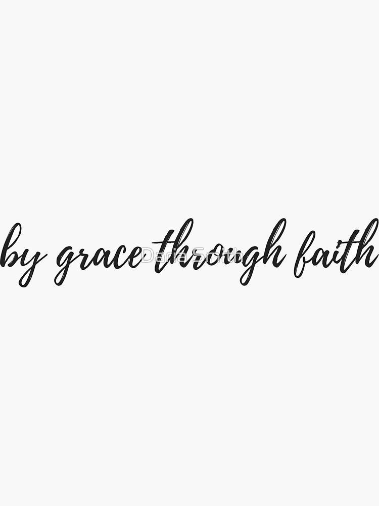 por gracia a través de la fe de dariasmithyt