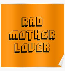 Rad Mother Lover Poster