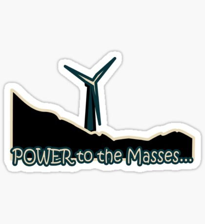 Power to the Masses Sticker