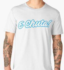 E Chuta! Men's Premium T-Shirt